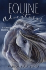 Equine Adventures : Stories for Horse Lovers - eBook