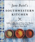 Jane Butel's Southwestern Kitchen : Revised Edition - eBook