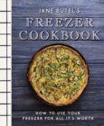 Jane Butel's Freezer Cookbook : How to Use Your Freezer for All It's Worth - eBook