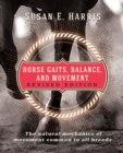 Horse Gaits, Balance, and Movement : Revised Edition - eBook