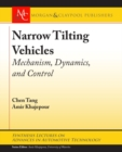 Narrow Tilting Vehicles : Mechanism, Dynamics, and Control - Book