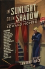 In Sunlight or In Shadow - Stories Inspired by the Paintings of Edward Hopper - Book