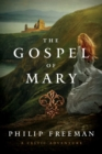 The Gospel of Mary : A Celtic Adventure - eBook