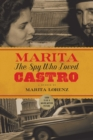 Marita : The Spy Who Loved Castro - eBook