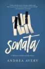 Sonata - A Memoir of Pain and the Piano - Book