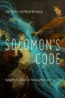 Solomon's Code : Humanity in a World of Thinking Machines - Book