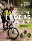 Total Bicycling Manual : 301 Tips for Two-Wheeled Fun - Book