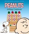 The Peanuts Holiday Cookbook : Sweet Treats for Favorite Occasions All Year Round - Book