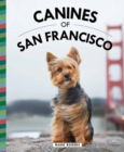 Canines of San Francisco - Book