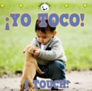 !yo toco! : I Touch! - eBook