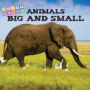 Animals Big and Small - eBook