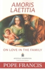 Amoris Laetitia : On Love in the Family - Book
