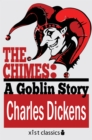 The Chimes: A Goblin Story - eBook
