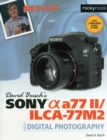 David Busch's Sony Alpha A77 II/Ilca-77m2 Guide to Digital Photography - Book
