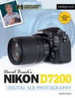 David Busch's Nikon D7200 Guide to Digital Slr Photography - Book