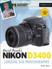 David Busch's Nikon D3400 Guide to Digital SLR Photography - Book