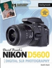 David Busch's Nikon D5600 Guide to Digital Slr Photography - Book