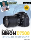 David Busch's Nikon D7500 Guide to Digital SLR Photography - eBook