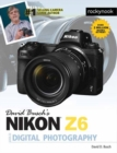 David Busch's Nikon Z6 Guide by David Busch - Book