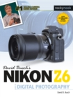 David Busch's Nikon Z6 Guide to Digital Photography - eBook