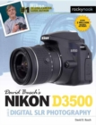 David Busch's Nikon D3500 Guide to Digital SLR Photography - Book