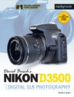David Busch's Nikon D3500 Guide to Digital SLR Photography - eBook