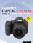 David Busch's Canon EOS 90D Guide to Digital Photography - eBook
