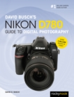 David Busch's Nikon D780 Guide to Digital Photography - eBook