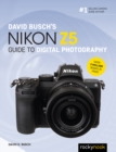 David Busch's Nikon Z5 Guide to Digital Photography - eBook