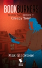 Creepy Town (Bookburners Season 2 Episode 1) - eBook