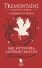 A Rushing of Wings (Tremontaine Season 2 Episode 8) - eBook