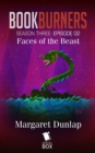 Faces of the Beast (Bookburners Season 3 Episode 2) - eBook