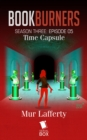 Time Capsule (Bookburners Season 3 Episode 5) - eBook