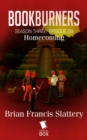 Homecoming (Bookburners Season 3 Episode 9) - eBook
