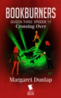Crossing Over (Bookburners Season 3 Episode 11) - eBook