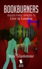 Live in London (Bookburners Season 3 Episode 13) - eBook