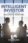 Intelligent Investor : The Ultimate Guide to Successful Investing - eBook