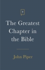 The Greatest Chapter in the Bible (Pack of 25) - Book
