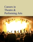 Careers in Theatre & Performing Arts - Book
