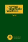Current Biography Yearbook, 2018 - Book