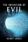The Invention of Evil - eBook