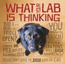 What Your Lab Is Thinking - Book