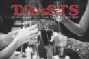 Toasts : The Difference Between A Good Night and A Great Night - Book
