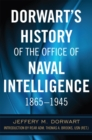 Dorwart's History of the Office of Naval Intelligence 1865-1945 - Book