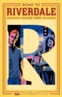 Road To Riverdale Vol. 3 - Book