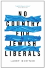 No Country for Jewish Liberals - Book