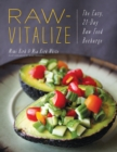 Raw-Vitalize : The Easy, 21-Day Raw Food Recharge - Book