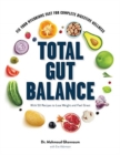 Total Gut Balance : Fix Your Mycobiome Fast for Complete Digestive Wellness - Book