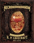 The Necronomnomnom : Recipes and Rites from the Lore of H. P. Lovecraft - Book