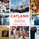 Catland : The Soft Power of Cat Culture in Japan - Book